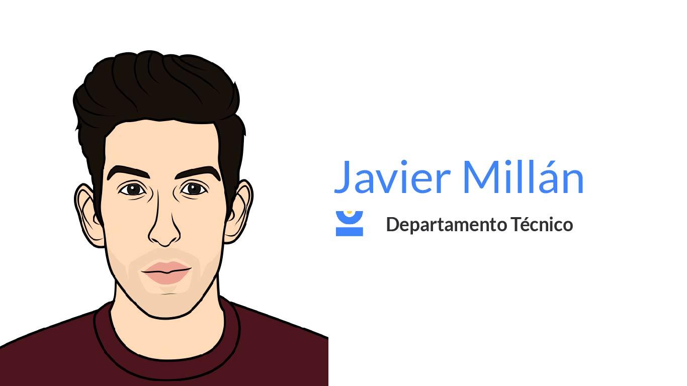 Javi Millán. Departamento técnico