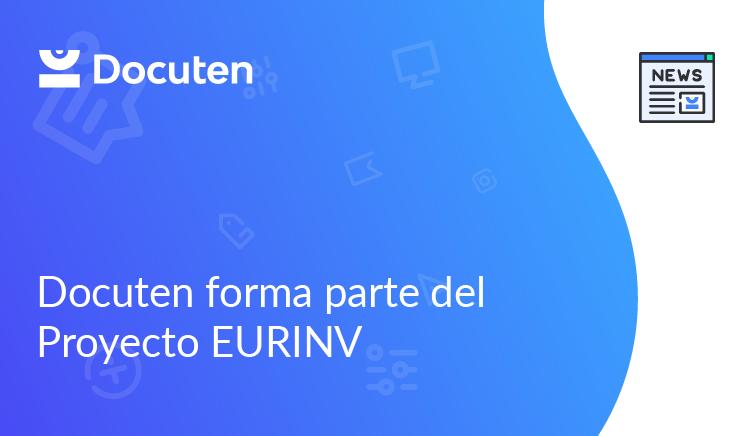 Docuten forma parte del proyecto #EURINV