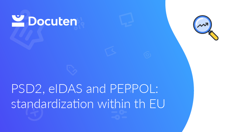 PSD2, eIDAS and PEPPOL: standardization within the EU