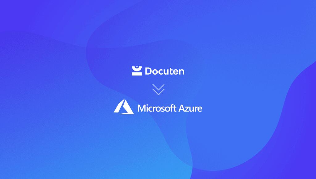 En Docuten buscamos la excelencia con nuestra migración a Microsoft Azure